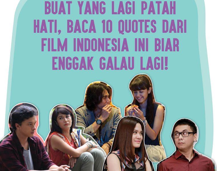 buat yang lagi patah hati baca quotes dari film ini