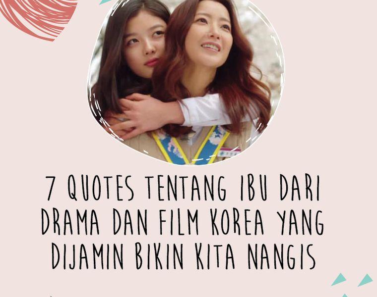 quotes tentang ibu dari drama dan film korea yang dijamin bikin