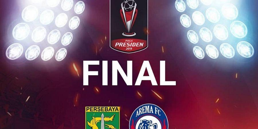 Final Piala Presiden 2019 Live Indosiar - Persebaya Vs Arema FC, Akankah Lahir Juara Baru?