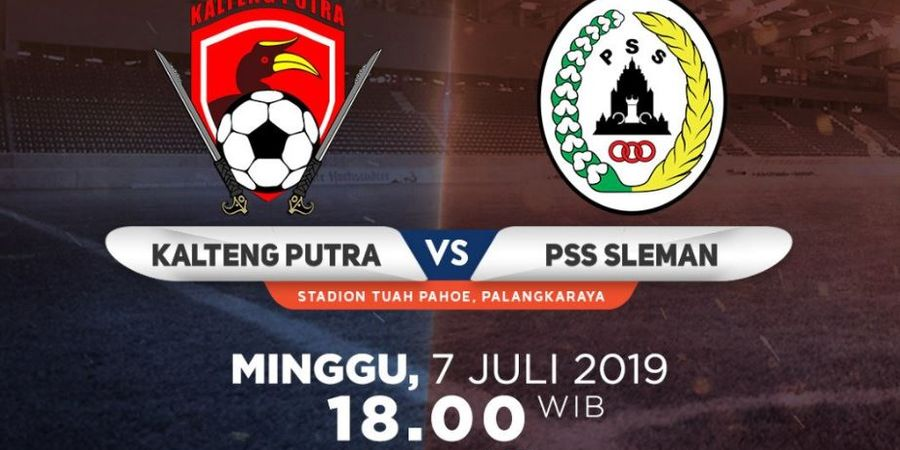Link Live Streaming Kalteng Putra Vs PSS Sleman