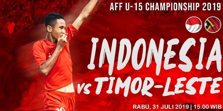 Link Live Streaming Timnas U-15 Indonesia Vs Timor Leste - Berebut Puncak!