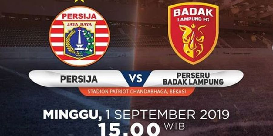Link Live Streaming Persija Jakarta Vs Perseru Badak Lampung FC, Laga Pekan ke-17 Liga 1 2019