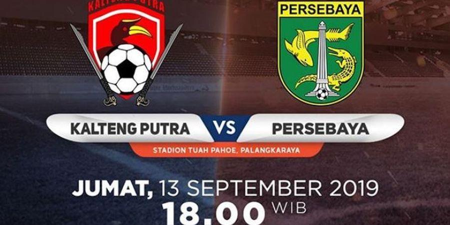 Link Live Streaming Kalteng Putra Vs Persebaya Surabaya
