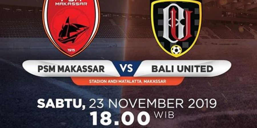 Link Live Streaming PSM Makassar Vs Bali United, Bigmatch Liga 1 Pekan Ke-28