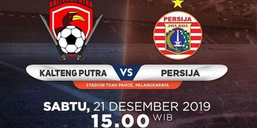 Link Live Streaming Kalteng Putra Vs Persija, Pertandingan Pekan Terakhir Liga 1 2019