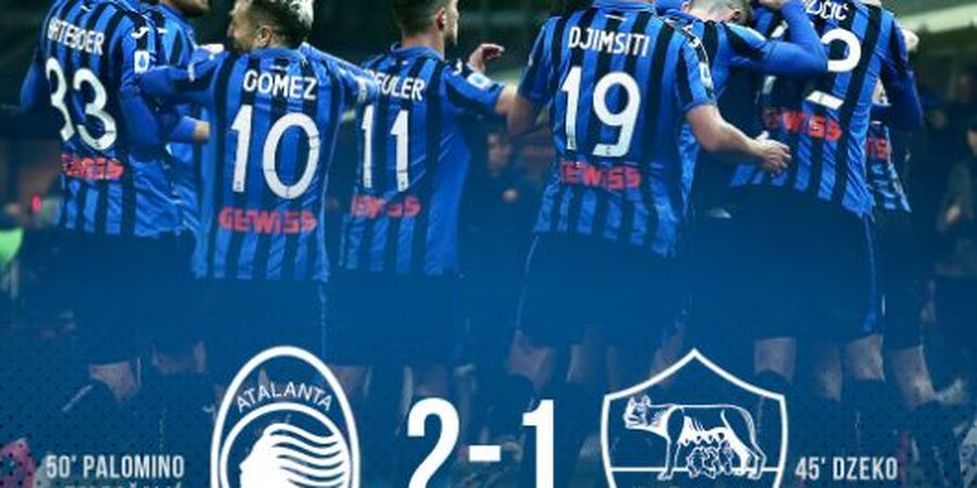 Hasil Liga Italia - Comeback Atalanta pada Babak Kedua Bungkam AS Roma