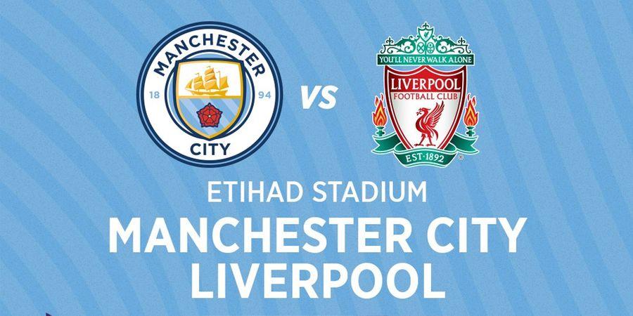 Link Streaming Manchester City Vs Liverpool, Pekan 32 Liga Inggris