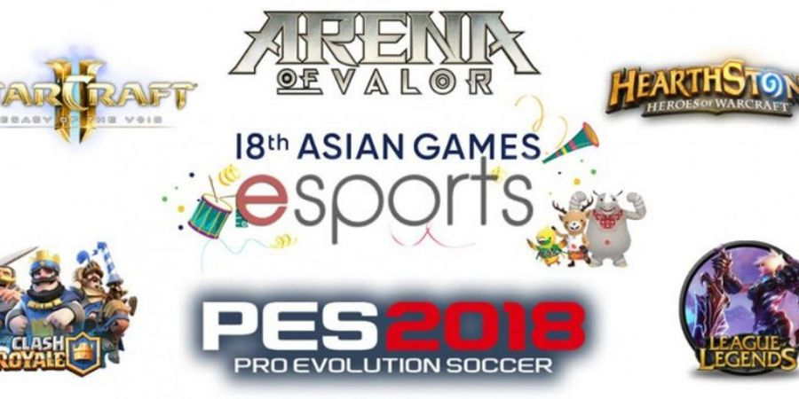 6 Games E-Sports Yang Bakal Masuk Cabang Eksibisi di Asian Games 2018. Nggak Ada Mobile Legends!