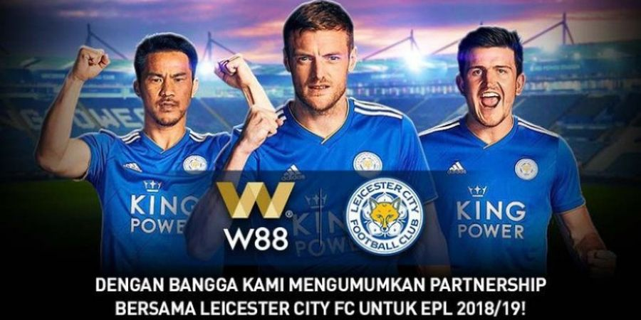 W88 Resmi Jadi Partner Leicester City di Premier League