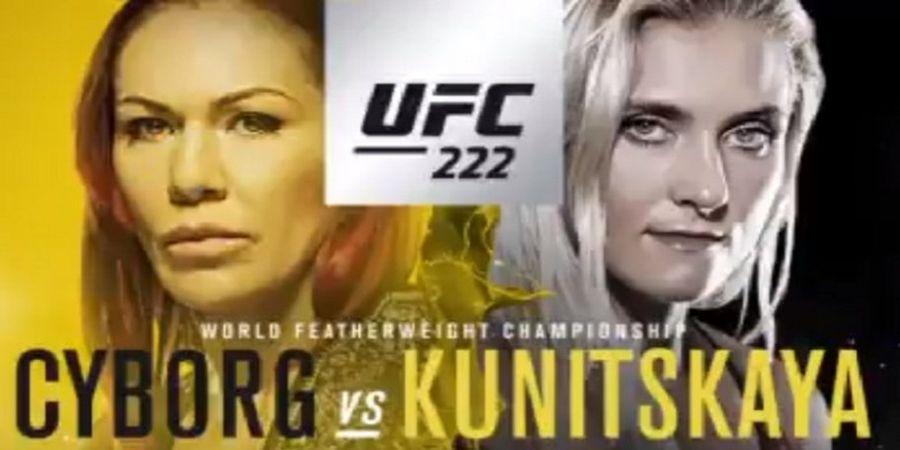Jadwal UFC 222 - Duel Cris Cyborg Vs Yana Kunitskaya Siap Meriahkan Minggu Pagi Anda
