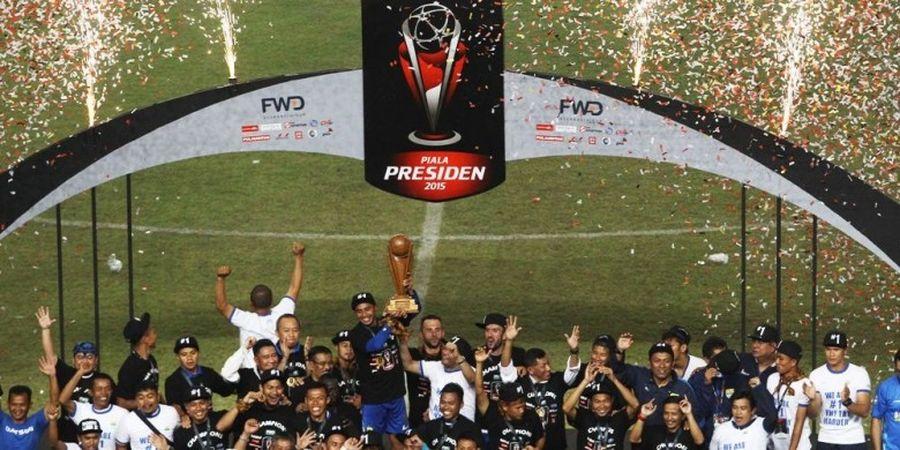 Piala Presiden 2017 Kemungkinan Digelar pada Februari
