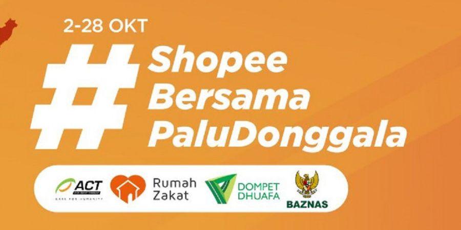 Peduli Gempa-Tsunami di Palu-Donggala, Shopee Ajak Pengguna untuk Galang Donasi