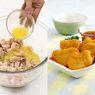 Tips Membuat Nugget Di Rumah, Ini 7 Tips Supaya Nugget Makin Enak dan Bikin Ketagihan