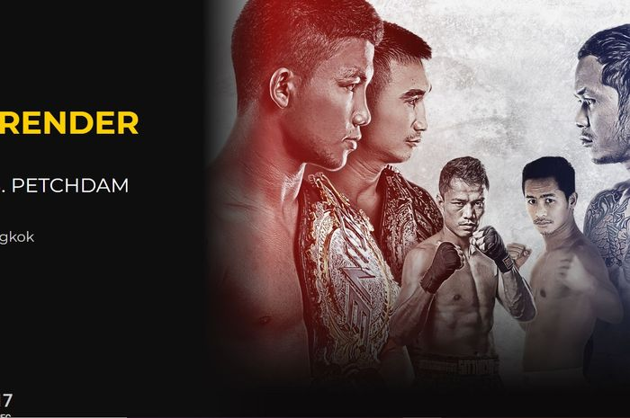 ONE Championship: No Surrender digelar pada Jumat (31/7/2020) malam di Thailand.