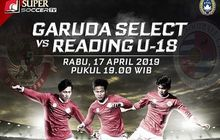 Link Live Streaming Garuda Select Vs Reading U-18 Malam Ini