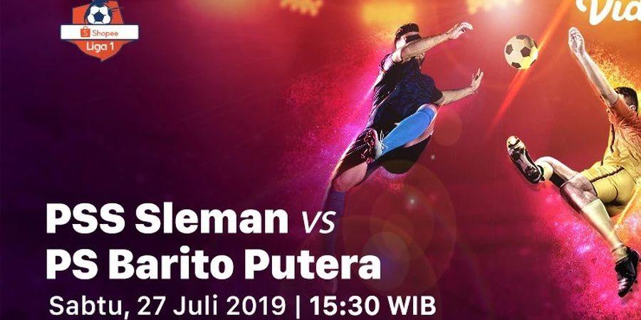 Link Streaming PSS Sleman Vs Barito Putera, Pekan 11 Liga 1 2019