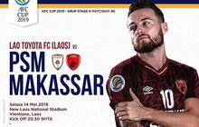 Link Live Streaming Lao Toyota FC Vs PSM Makassar, Darije Kalezic Ingin Harumkan Sepak Bola Indonesia