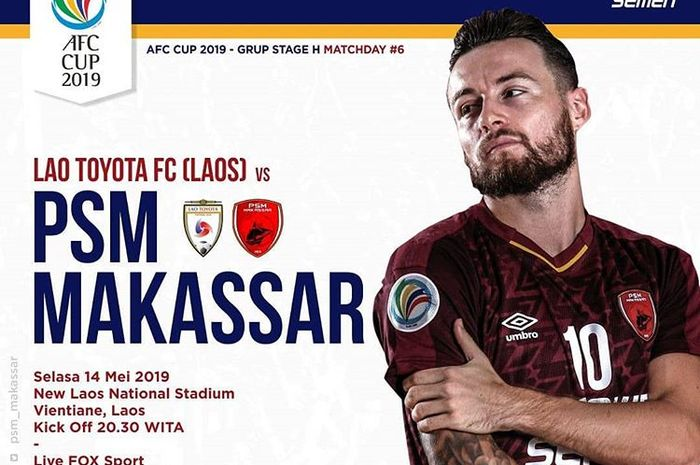 Live streaming PSM Makassar Vs Lao Toyota di Piala AFC 2019.