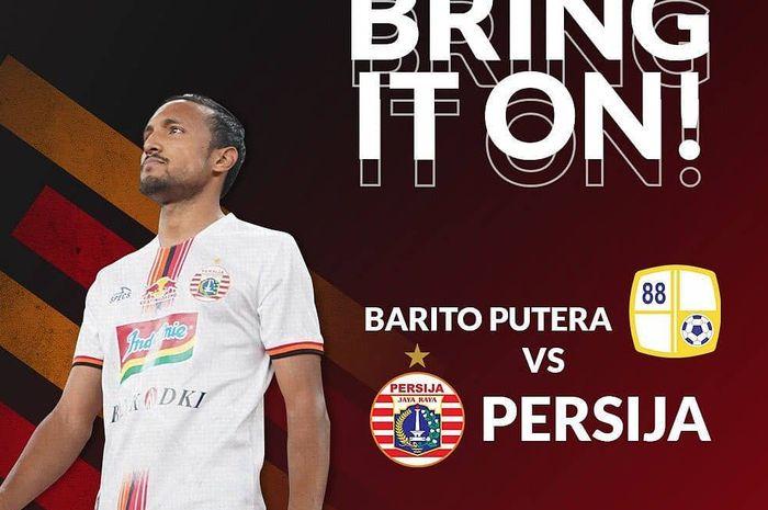Live streaming Barito Putera Vs Persija Jakarta pada pekan pertama Liga 1 2019.