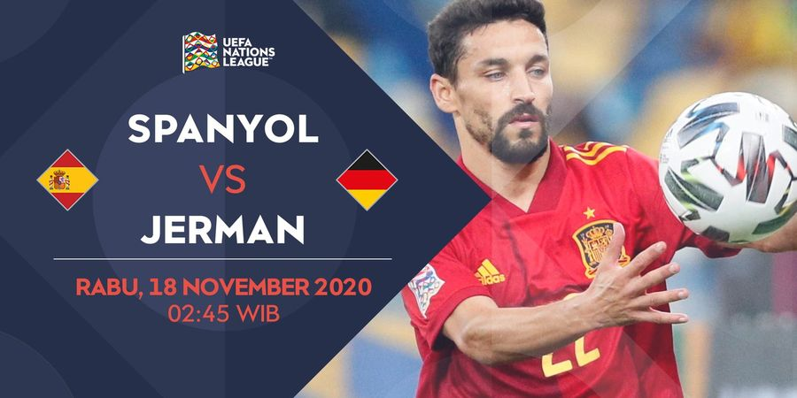 Link Streaming Spanyol Vs Jerman, UEFA Nations League 2020/2021