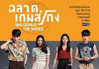 Gantikan LayarKaca21, Ini Dia Link Download dan Nonton Film Bad Genius The Series Lengkap Subtittle Bahasa Indonesia