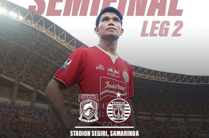 Live streaming Borneo FC Vs Persija Jakarta pada leg kedua semifinal Piala Indonesia 2018.