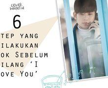 Bongkar 6 Step yang Dilakukan Cowok Sebelum Bilang 'I Love You'