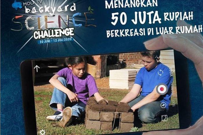 Mola TV Kids Science Challenge berhadiah uang tunai Rp 50 juta.
