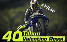 Dirgahayu Ke-40 Valentino Rossi, Semoga Bisa Jadi Tua-tua Keladi