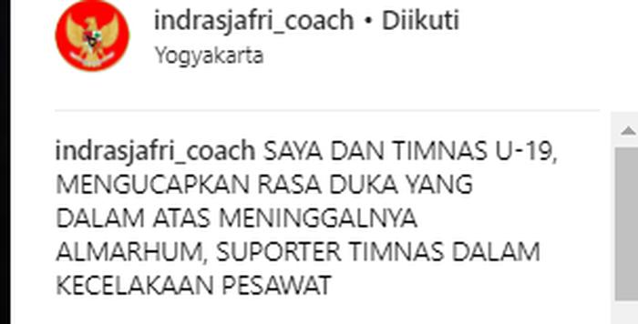 ungkapan duka Indra Sjafri di lewat akun Instagram pribadinya