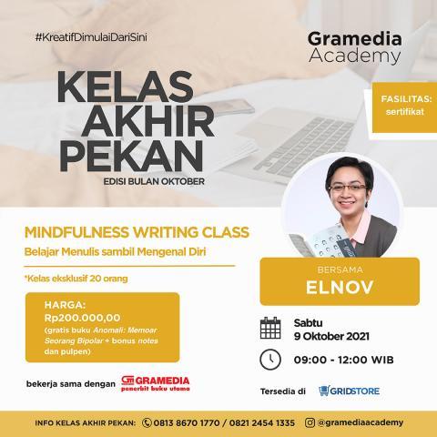 KELAS AKHIR PEKAN : MINDFULNESS WRITING CLASS