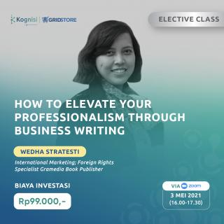 How to Elevate Your Professionalism through Business Writing